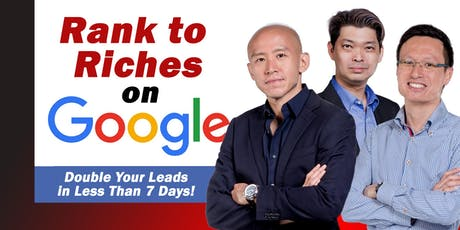 Rank To Riches on Google (1 Aug 19) tickets