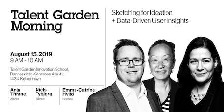 Talent Garden Mornings: Sketching for Innovation + Data-Driven User Insights tickets
