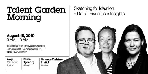 Talent Garden Mornings: Sketching for Innovation + Data-Driven User Insights