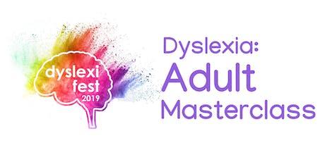 DyslexiFest Adult Masterclass tickets