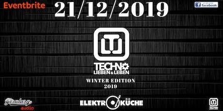 Techno Lieben & Leben Winter Edition Tickets