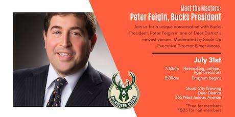 Meet the Masters: Bucks President, Peter Feigin tickets
