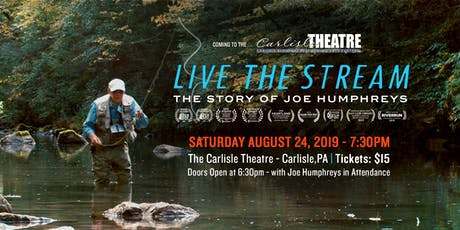 Live The Stream: The Story of Joe Humphreys| Carlisle Theatre | 8/24/19 tickets