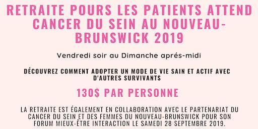 Retraite Pours les Patients Attend Cancer du sein au Nouveau-Brunswick 2019