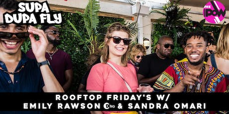 Supa Dupa Fly x Rooftop Friday's Brixton tickets