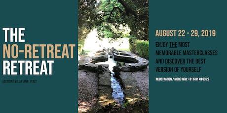 The No-retreat Retreat // Edizione Villa Lina biglietti