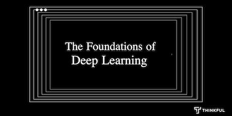 Thinkful Webinar Speaker Series: Foundations of Deep Learning tickets