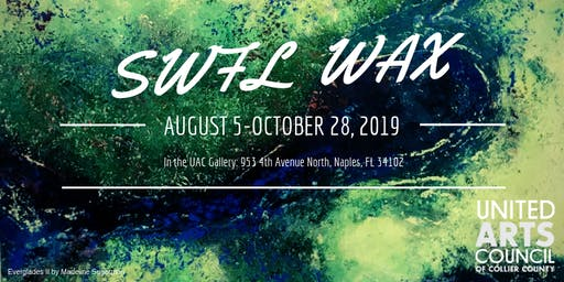 SWFL Wax: Opening Reception & Demonstration