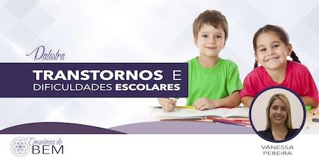 [Barretos/SP] Transtornos e Dificuldades Escolares ingressos