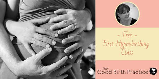 FREE - First Hypnobirthing Class