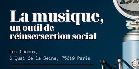 La musique, un outil de réinsertion social tickets