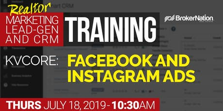 LIVE kvCORE Lead-Gen Training: Facebook & Instagram Ads For Realtors tickets