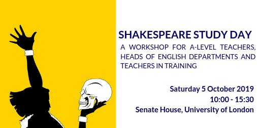 Shakespeare Study Day for A Level Teachers