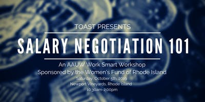 Salary Negotiation 101- An AAUW Work Smart Workshop presented by TOAST