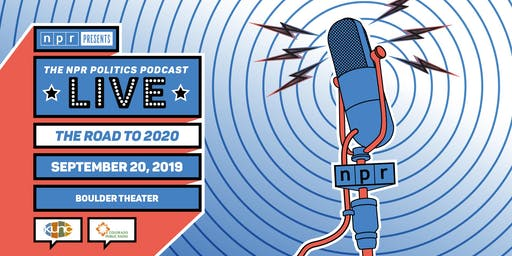 THE NPR POLITICS PODCAST LIVE: THE ROAD TO 2020