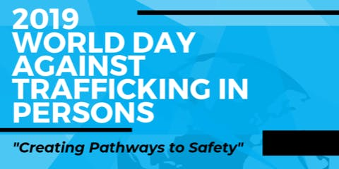 2019 World Day Against Trafficking in Persons