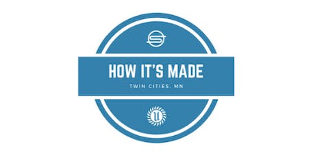 How It's Made - Twin Cities tickets