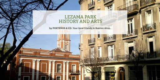 Lezama Park, History and Arts. Walking Tour & Welcome reception