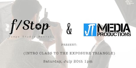F/Stop & JT Media Present- The Exposure Triangle tickets