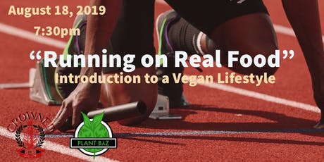 """""""Running on Real Food"""" Intro to a Vegan Life style tickets"""
