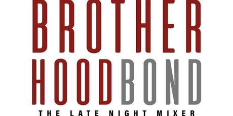 Brotherhood Bond tickets
