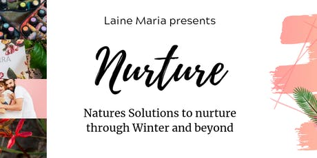 Nurture - Natures Solutions to support you through Winter and Beyond tickets