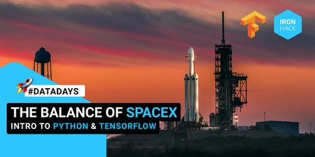 DataTalk - The Balance of SpaceX: Intro to Python & Tensorflow tickets