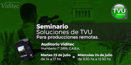 Seminario: Soluciones de TVU  Para producciones remotas entradas