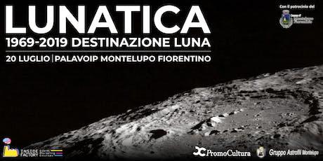 LUNATICA | 1969-2019 Destinazione Luna biglietti