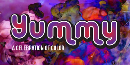 Yummy, A Celebration of Color