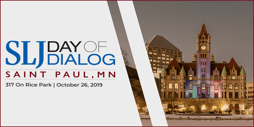 School Library Journal Day of Dialog 2019 | Saint Paul, MN Sponsor, Speaker and Staff