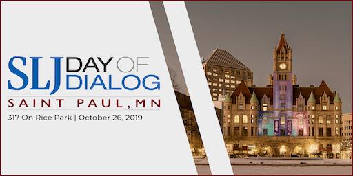 School Library Journal Day of Dialog 2019 | Saint Paul, MN Sponsor, Speaker and Staff