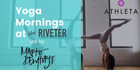 Yoga Mornings at The Riveter tickets