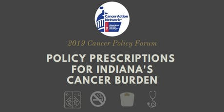 Indiana Cancer Policy Forum tickets