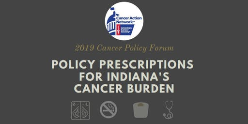 Indiana Cancer Policy Forum