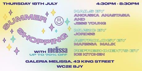 MELISSA SUMMER SHOPPING tickets