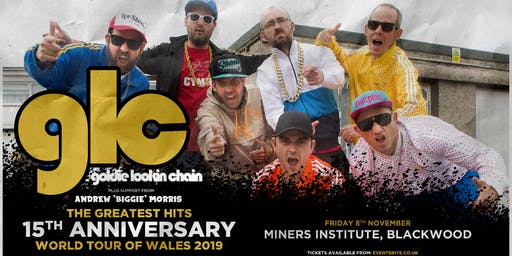 Goldie Lookin' Chain: 15th Anniversary (Miners Institute, Blackwood)
