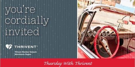 A Thursday With Thrivent : Add Meaning To Your Membership  tickets