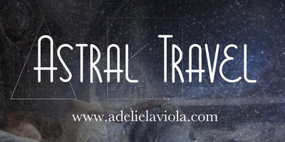 Astral Travel (safely)