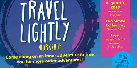 Travel Lightly Workshop tickets