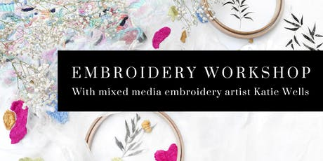 Beginner's Embroidery Workshop with Katie Wells tickets