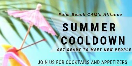 Summer Cooldown - Palm Beach CAM's Alliance