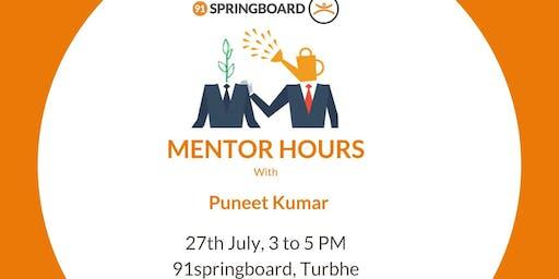 Mentor Hours with Puneet Kumar