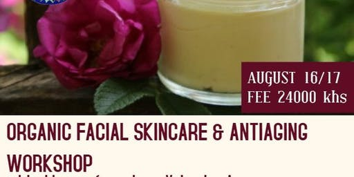 Organic Facial and Anti Aging Skincare Workshop