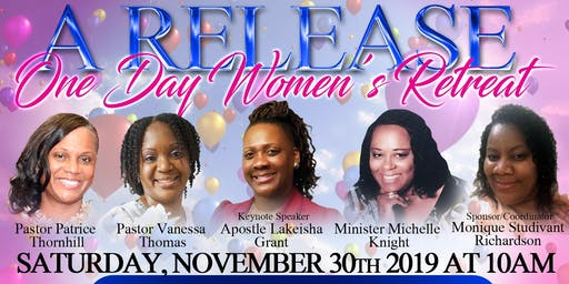 A Release  One Day Women's Retreat