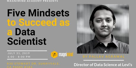 Five Mindsets to Succeed as a Data Scientist from Levi's Data Science Dir. tickets