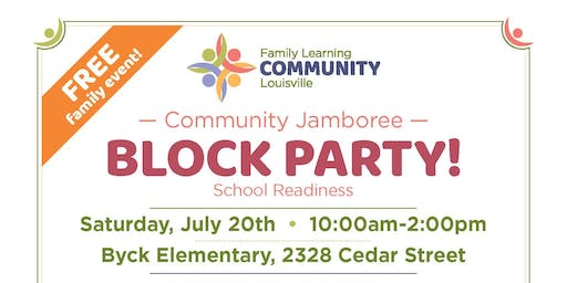 JCPS District 1 Community Jamboree - Block Party