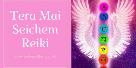 Tera Mai Seichem Reiki Level 1 tickets