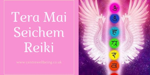 Tera Mai Seichem Reiki Level 1