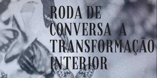 Roda De Conversa A Transformação Interior.